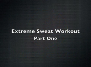 Extreme Sweat Workout Part One - YouTube - Google Chrome_2012-01-19_14-41-19